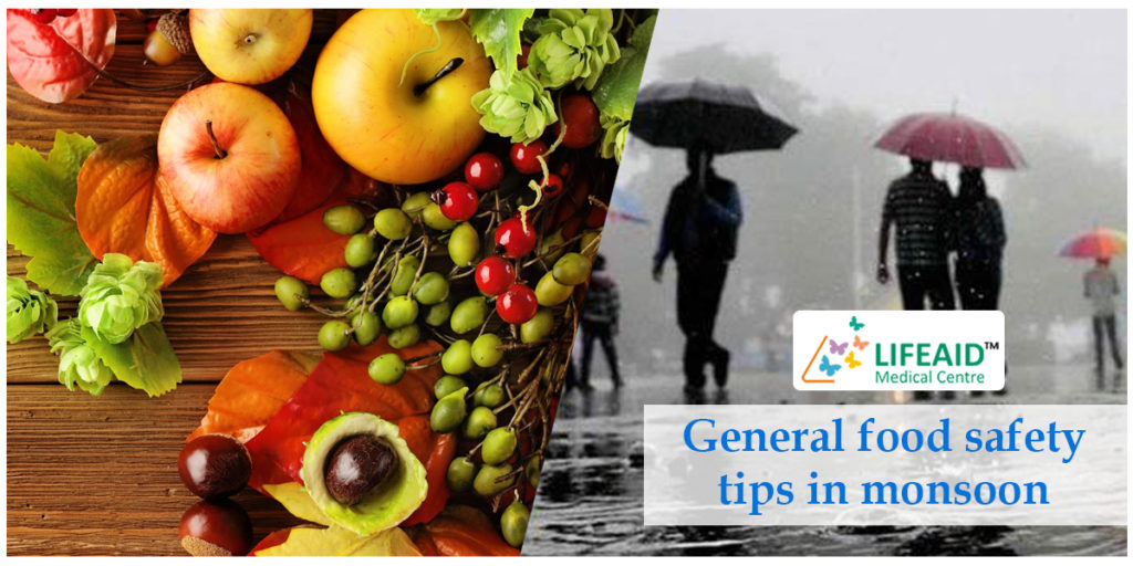 General Food Safety Tips in Monsoon
