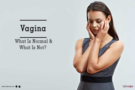 Vagina: What is normal and what is not?